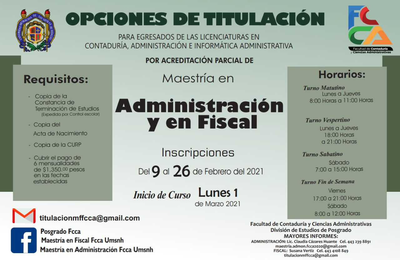 Titulación por acreditación parcial de las maestrias en administración o fiscal de la FCCA - UMSNH